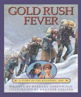 Gold Rush Fever: A Story of the Klondike 1898