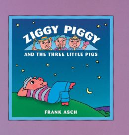 Ziggy Piggy and the Three Little Pigs