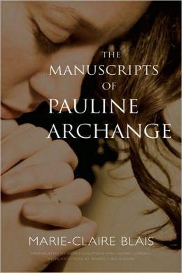 The Manuscripts of Pauline Archange