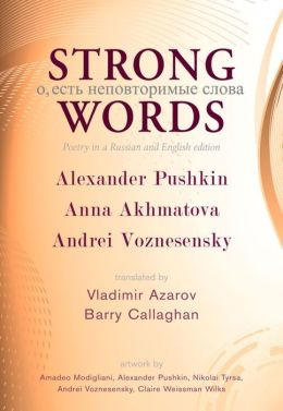 Strong Words: Poetry in a Russian and English Edition