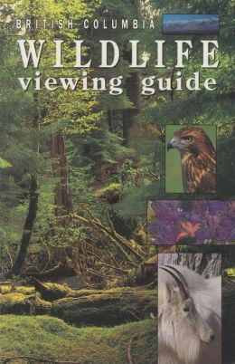 British Columbia Wildlife Viewing Guide