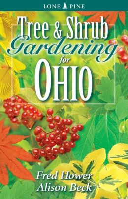 Tree and Shrub Gardening for Ohio