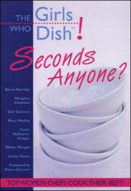 The Girls Who Dish!: Seconds Anyone?