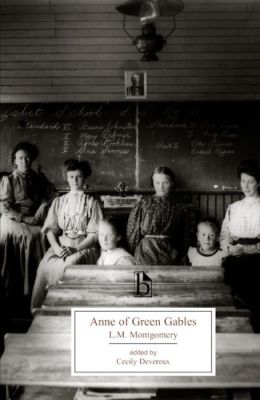 Anne of Green Gables (Broadview Literary Text Series)