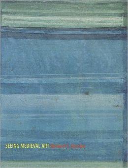 Seeing Medieval Art