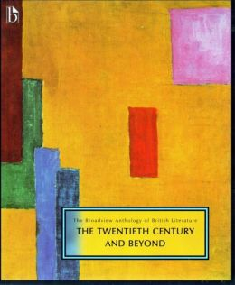 Broadview Anthology of Literature: 20th Century