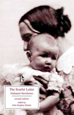 The Scarlet Letter, second edition: A Romance