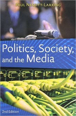 Politics, Society and the Media