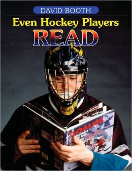 Even Hockey Players Read: Boys, Literacy and Reading