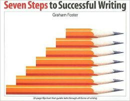 Seven Steps to Successful Writing: A 32-Page Flipchart That Guides Kids Through All Forms of Writing