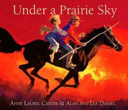 Under a Prairie Sky