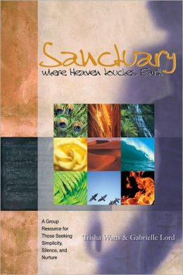 Sanctuary Book: Where Heaven Touches Earth