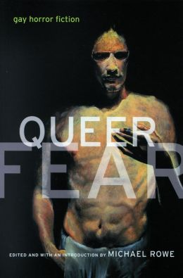 Queer Fear: Gay Horror Fiction