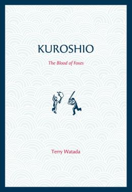 Kuroshio: The Blood of Foxes