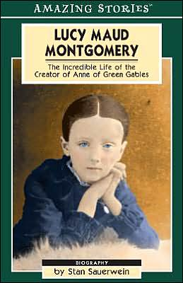 Lucy Maud Montgomery: The Secret Life of a Great Canadian Writer