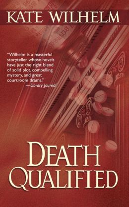 Death Qualified (Barbara Holloway Series #1)