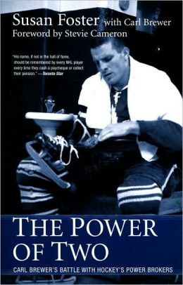 Power of Two: Carl Brewer's Battle with Hockey's Power Brokers