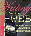 Writing for the Web: Writers' Edition