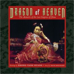 Dragon of Heaven: The Memoirs of the Last Empress of China