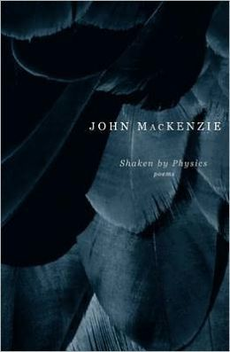Shaken by Physics: Poems