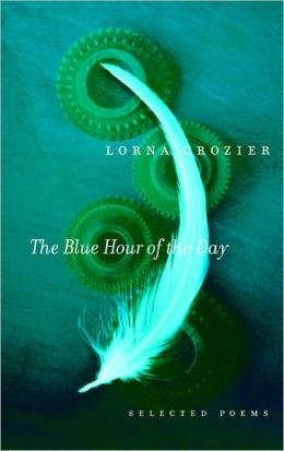 The Blue Hour of the Day: Selected Poems