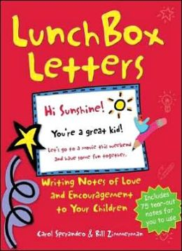 Lunch Box Letters: Writing Notes of Love and Encouragement to Your Children