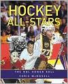 Hockey All-Stars: The NHL Honor Roll