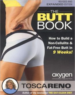 The Butt Book: How to Build a Non-Cellulite and Fat-Free Butt in 9 Weeks