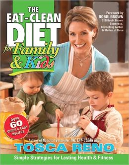 The EAT-CLEAN DIET for Family & Kids