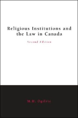 Religious Institutions and the Law in Canada