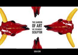 Garden of Art: Vic Cicansky, Sculptor