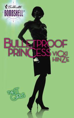 Bulletproof Princess (Silhouette Bombshell #78)