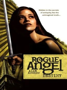 Destiny (Rogue Angel Series #1)