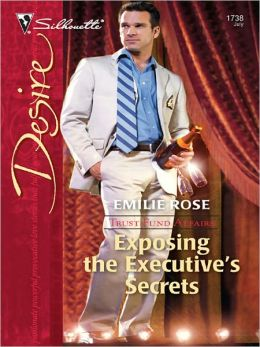 Exposing the Executive's Secrets (Silhouette Desire Series #1738)