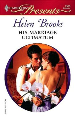 His Marriage Ultimatum (Harlequin Presents Series #2570)