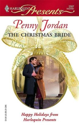 The Christmas Bride (Harlequin Presents #2587)