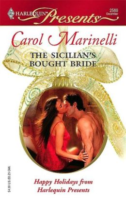 Sicilian's Bought Bride (Harlequin Presents Series #2589)