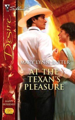 At the Texan's Pleasure (Silhouette Desire #1769)