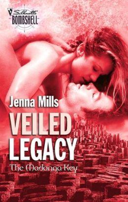 Veiled Legacy (Silhouette Bombshell #118)