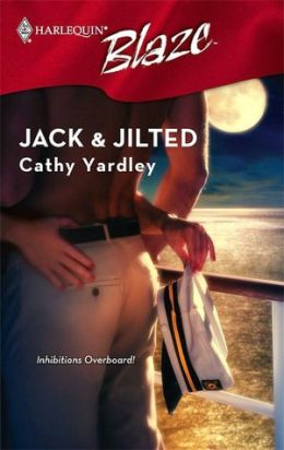 Jack and Jilted (Harlequin Blaze #300)