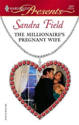 Millionaire's Pregnant Wife (Harlequin Presents #2607)