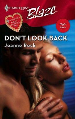Don't Look Back (Harlequin Blaze #305)