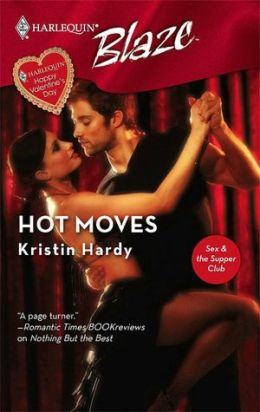 Hot Moves (Harlequin Blaze #307)