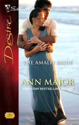 The Amalfi Bride (Silhouette Desire #1784)