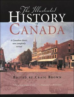 The Illustrated History of Canada