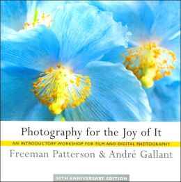 Photography for the Joy of It: An Introductory Workshop for Film and Digital Photography
