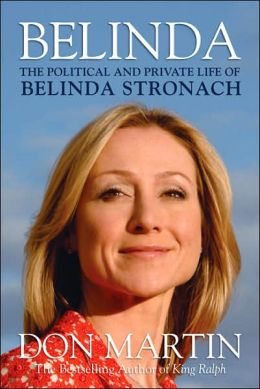 Belinda: The Political and Private Life of Belinda Stronach