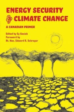 Energy Security and Climate Change: A Canadian Primer