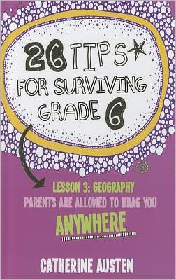 26 Tips for Surviving Grade Six