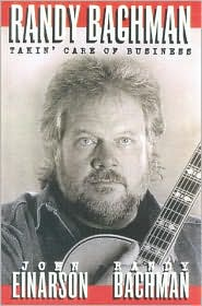 Randy Bachman: Takin' Care of Business